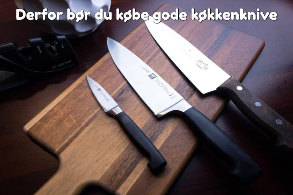 Derfor bør du købe gode køkkenknive